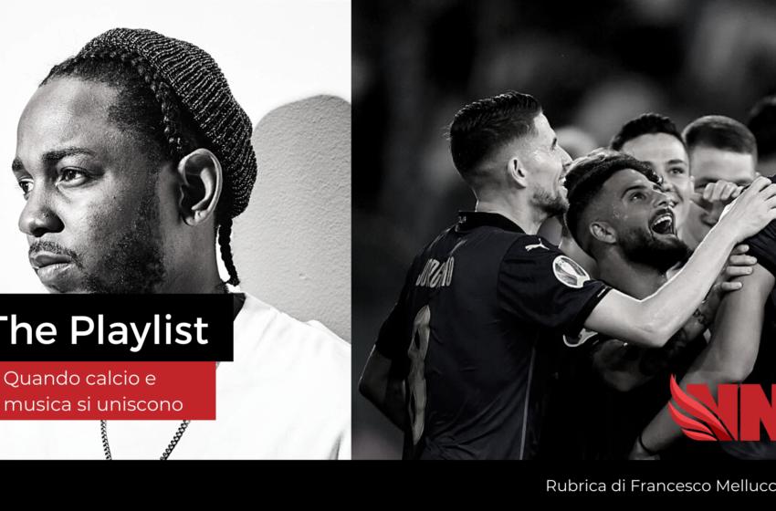 The Playlist – Il meglio di Euro 2020 sulle note di Kendrick Lamar